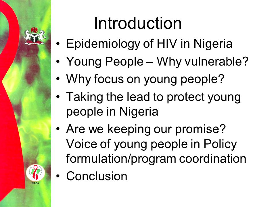 Introduction Epidemiology of HIV in Nigeria