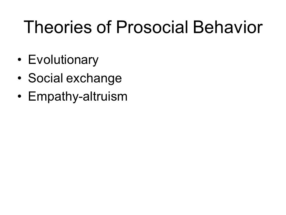 Theories of Prosocial Behavior
