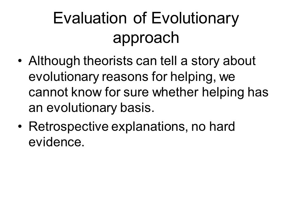 Evaluation of Evolutionary approach