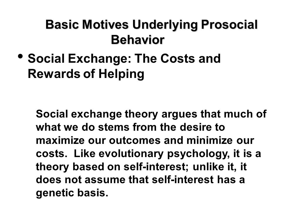 Basic Motives Underlying Prosocial Behavior