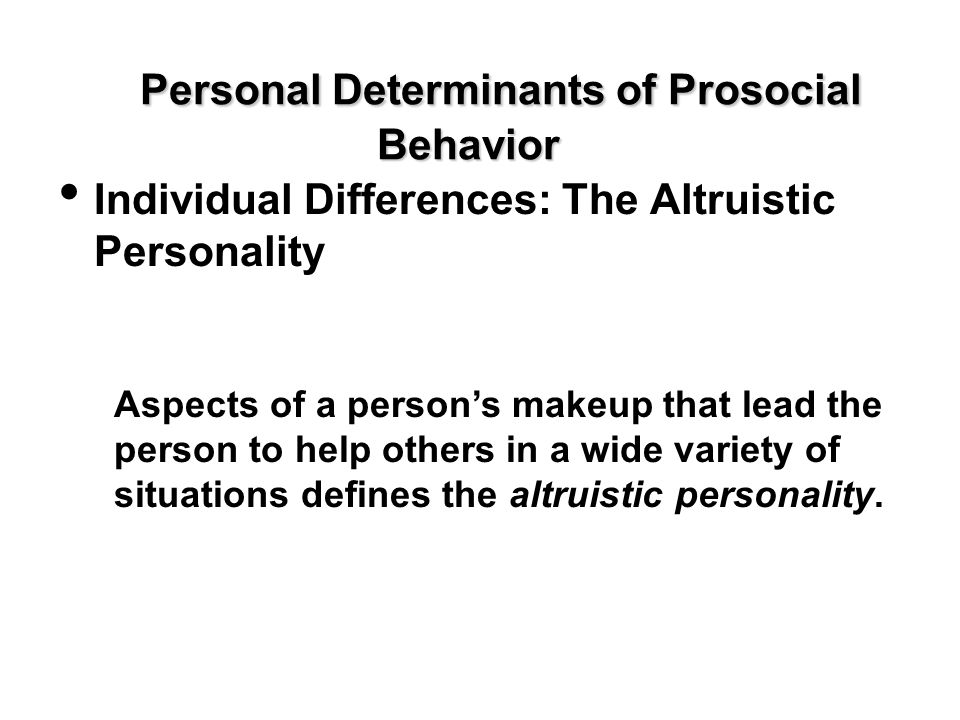 Personal Determinants of Prosocial Behavior