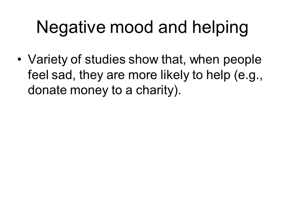 Negative mood and helping