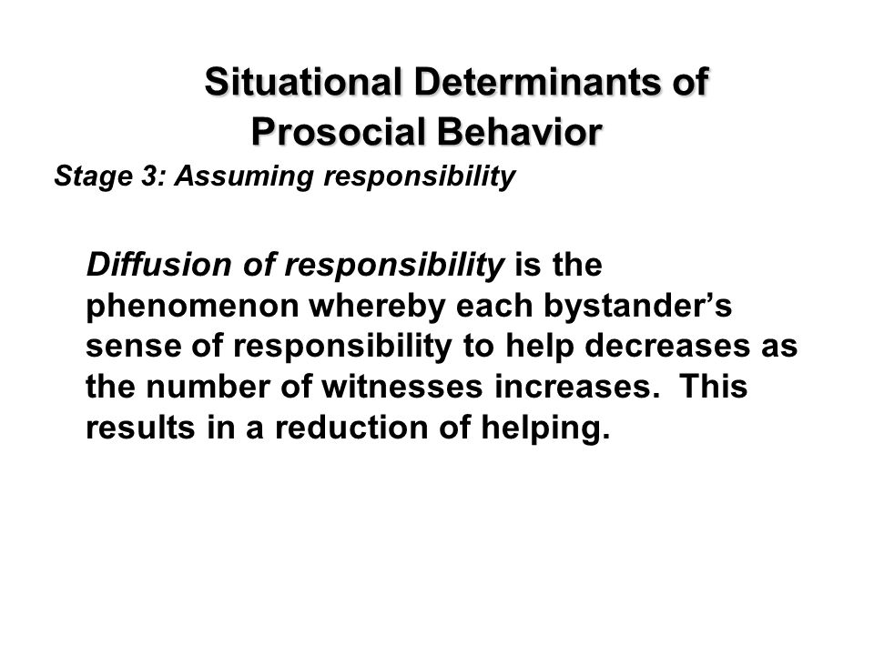 Situational Determinants of Prosocial Behavior
