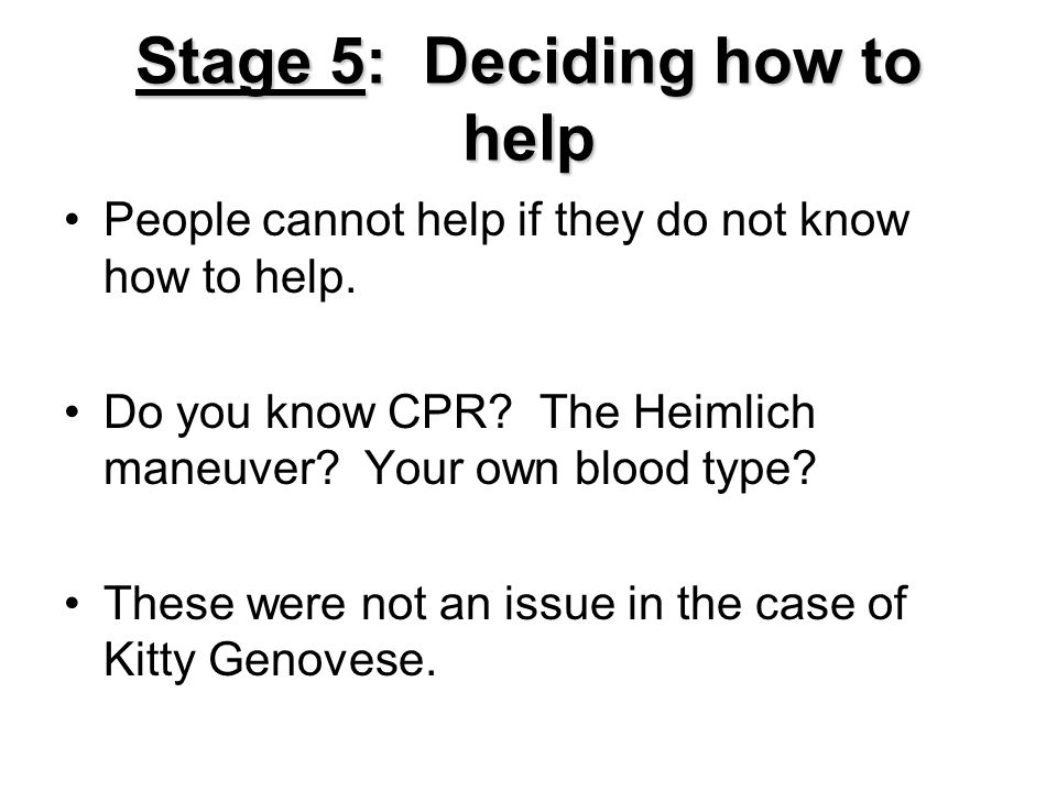 Stage 5: Deciding how to help