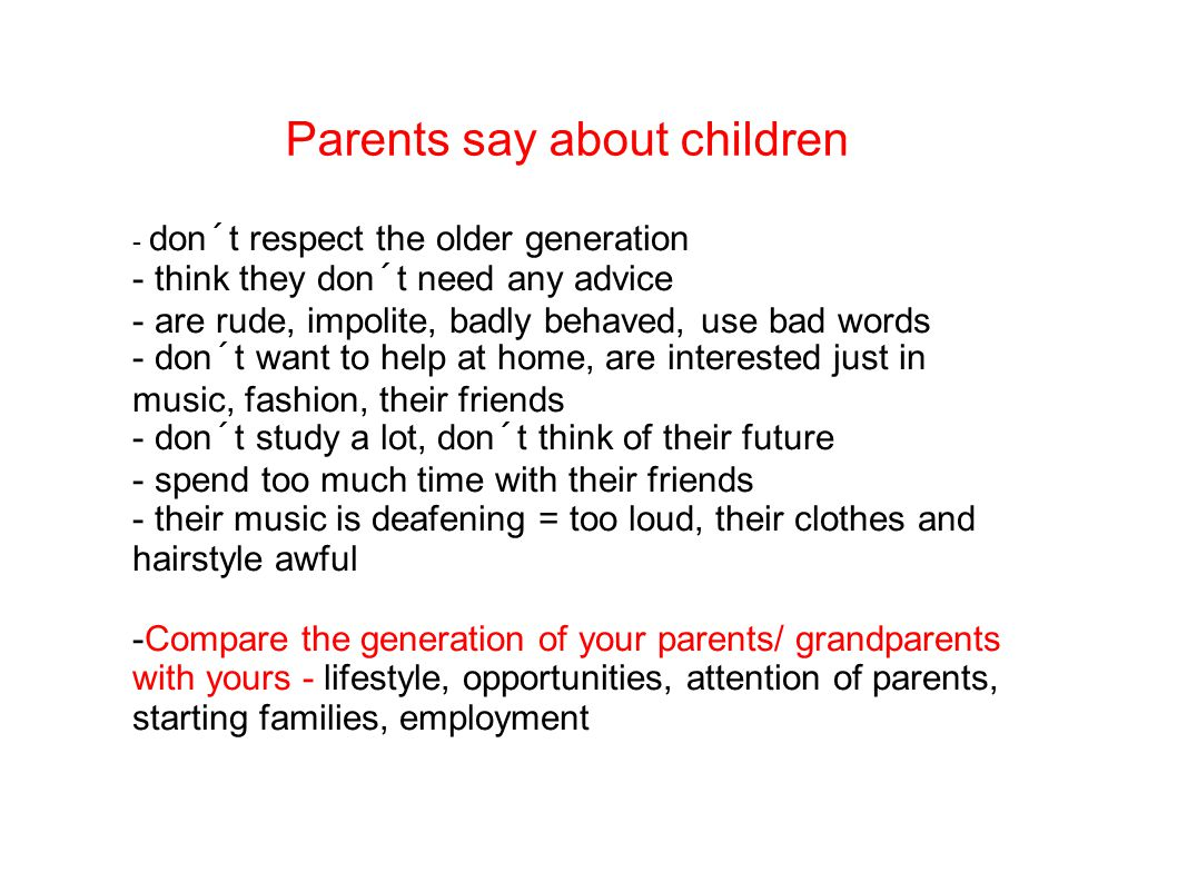 Parents say about children