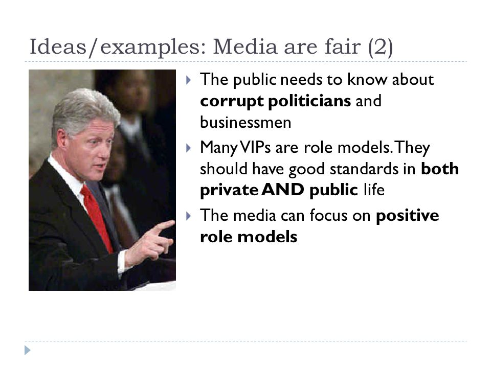 Ideas/examples: Media are fair (2)