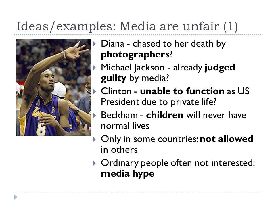 Ideas/examples: Media are unfair (1)