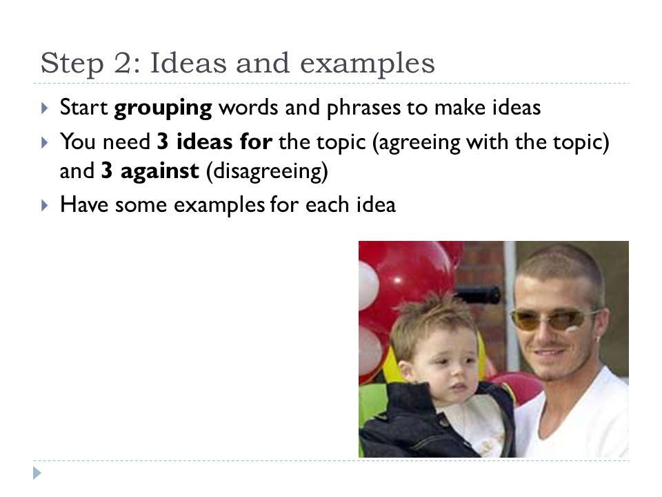 Step 2: Ideas and examples