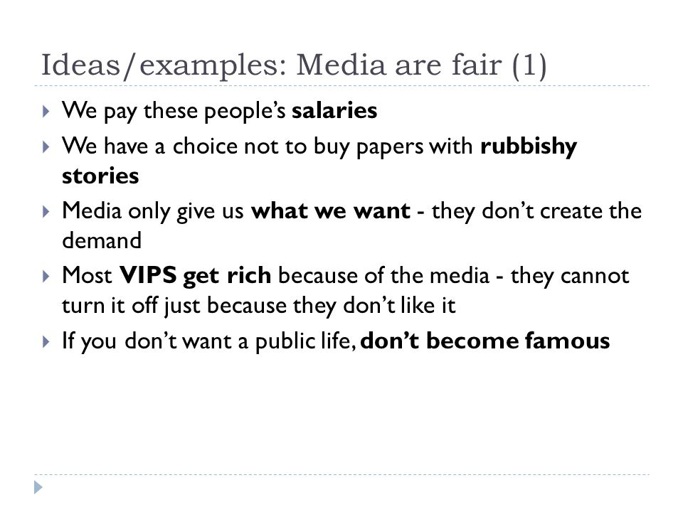 Ideas/examples: Media are fair (1)