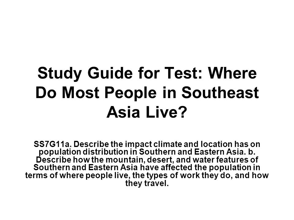Study Guide for Test: Where Do Most People in Southeast Asia Live