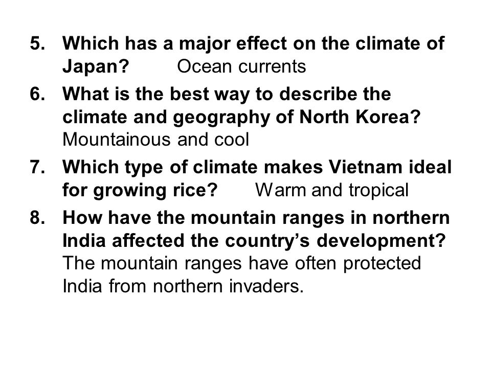 Which has a major effect on the climate of Japan Ocean currents
