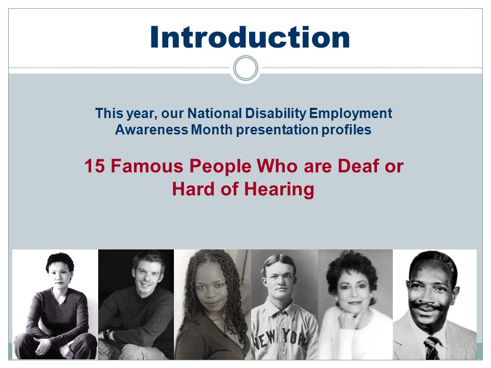 Introduction 15 Famous People Who are Deaf or Hard of Hearing