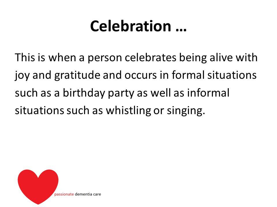 Celebration …