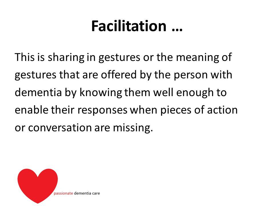 Facilitation …