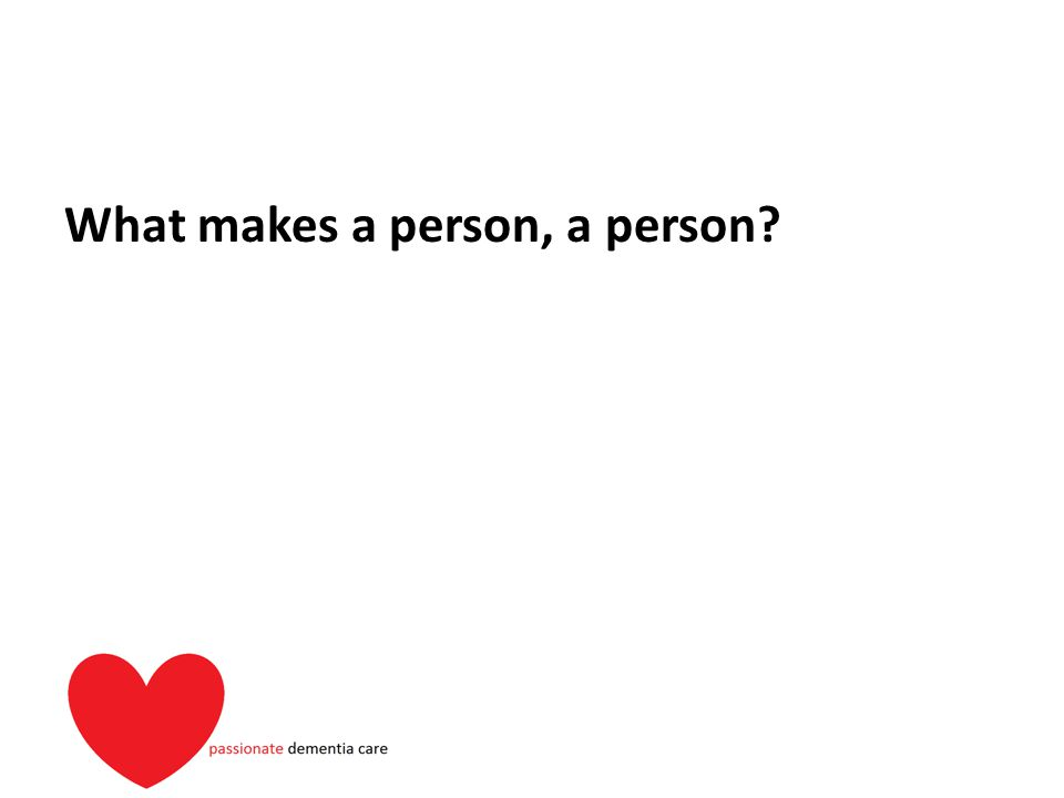 What makes a person, a person