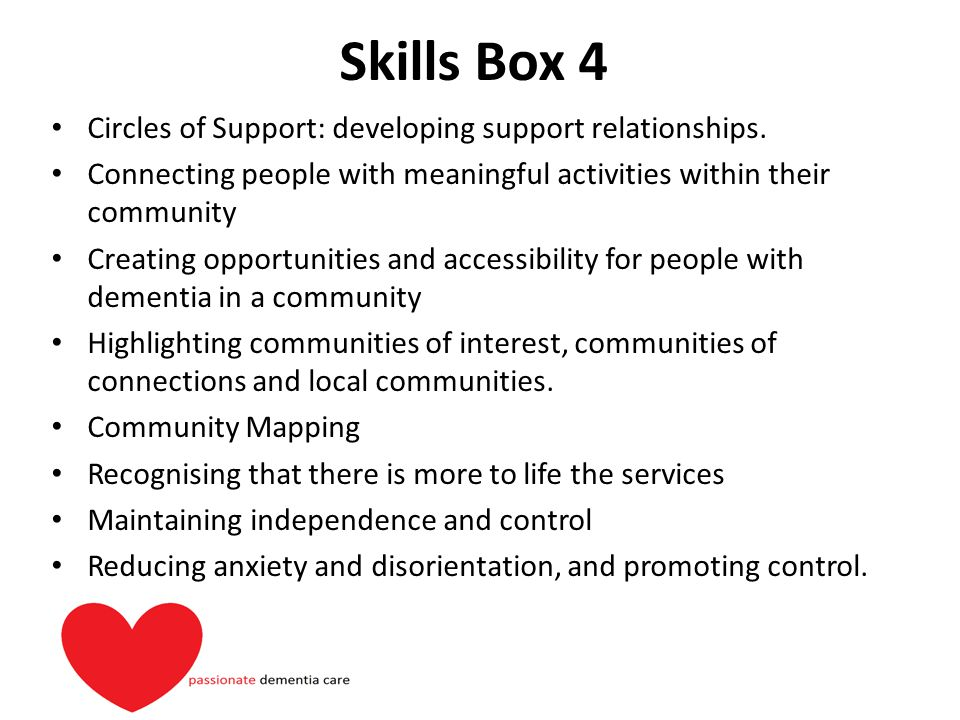 Skills Box 4 Circles of Support: developing support relationships.