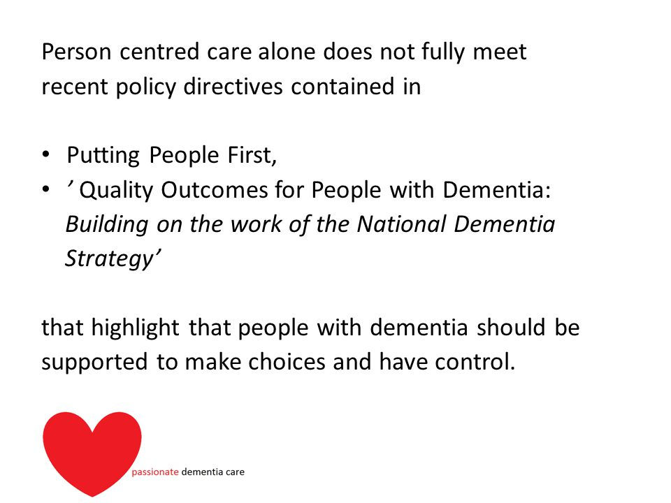 Person centred care alone does not fully meet