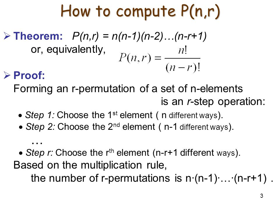 How to compute P(n,r) Theorem: P(n,r) = n(n-1)(n-2)…(n-r+1)