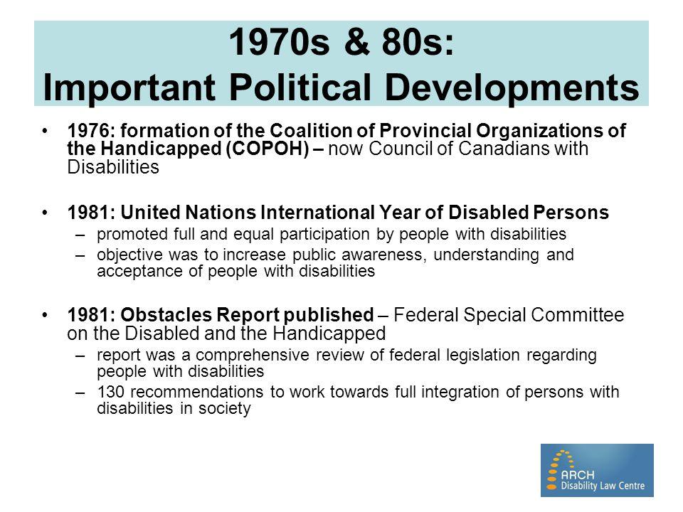 1970s & 80s: Important Political Developments