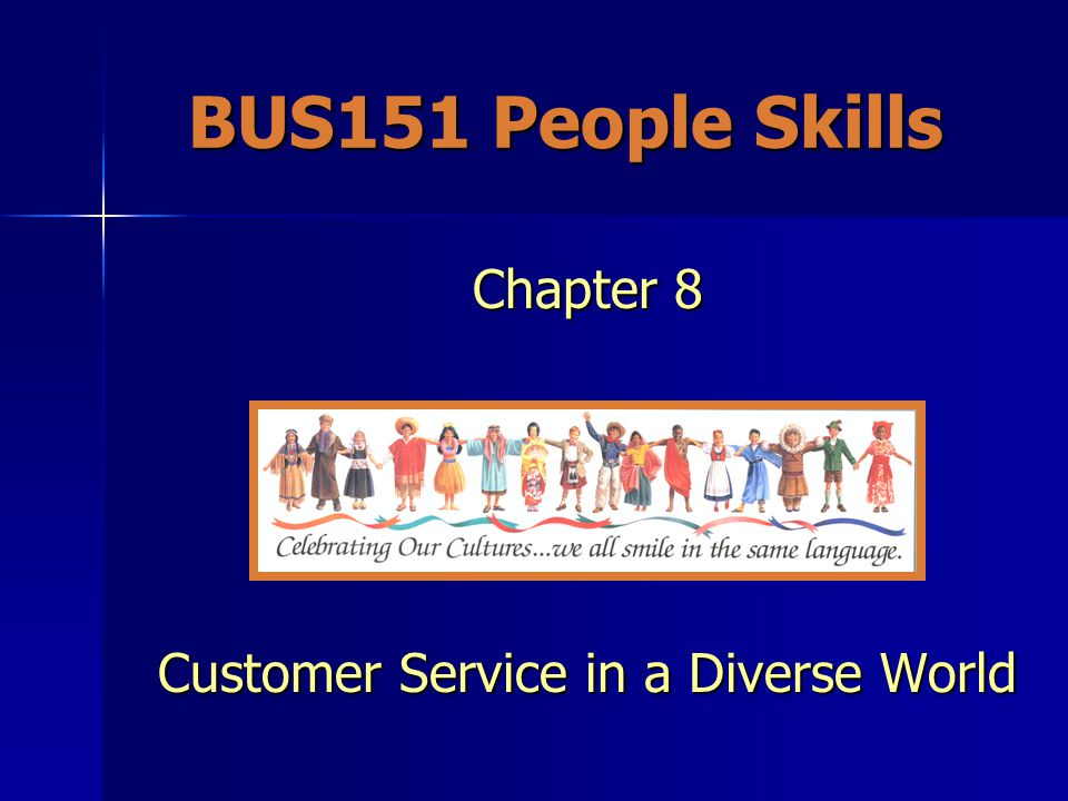Chapter 8 Customer Service in a Diverse World