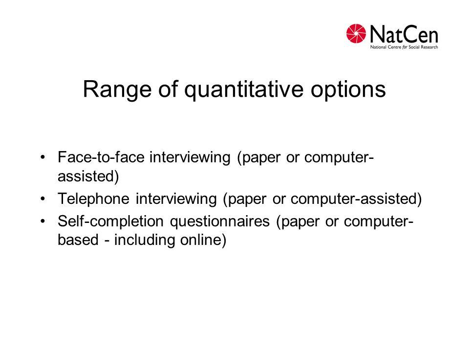 Range of quantitative options