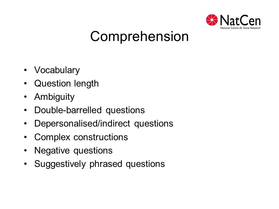 Comprehension Vocabulary Question length Ambiguity