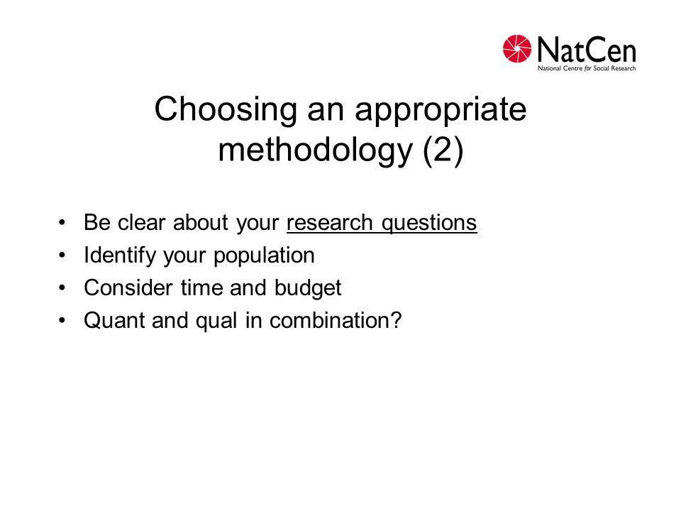 Choosing an appropriate methodology (2)