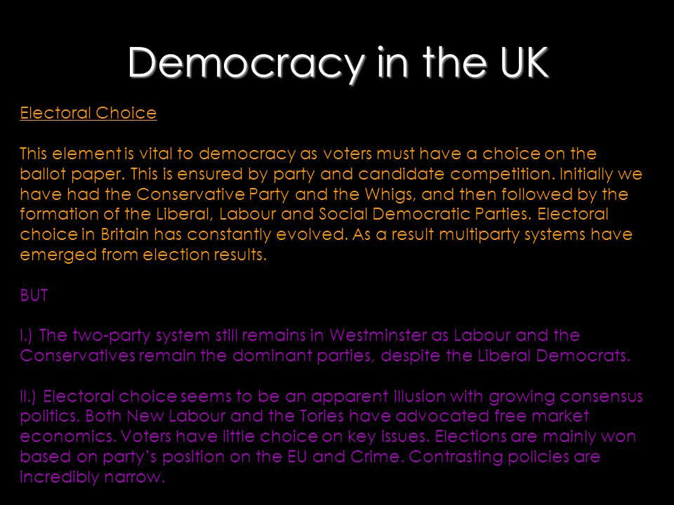 Democracy in the UK Electoral Choice