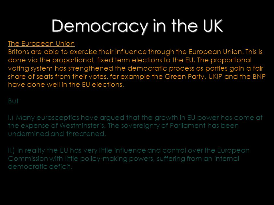 Democracy in the UK The European Union