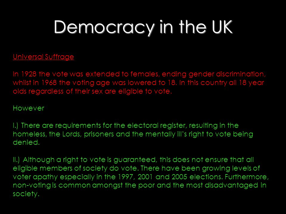 Democracy in the UK Universal Suffrage