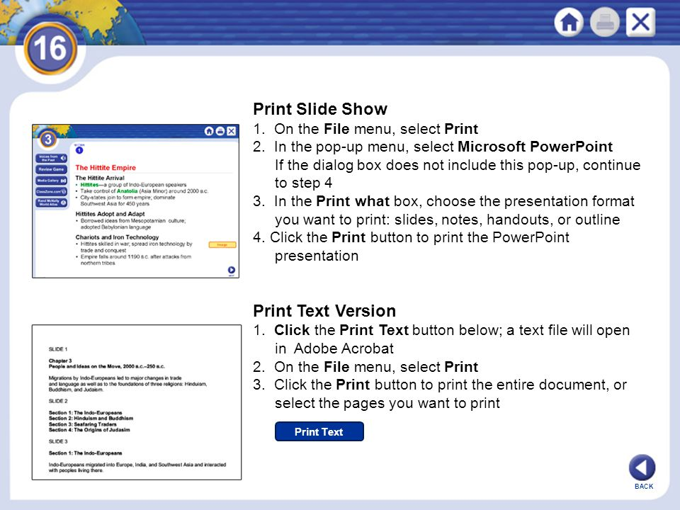 Print Slide Show Print Text Version 1. On the File menu, select Print