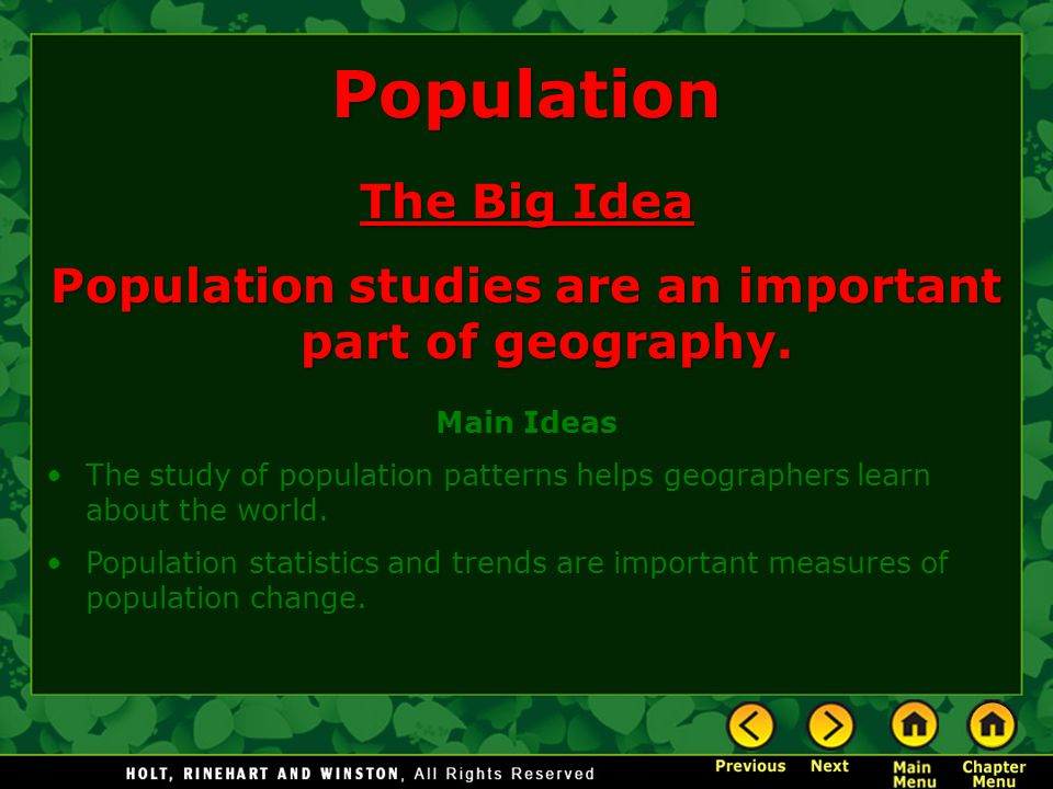 Population studies are an important part of geography.