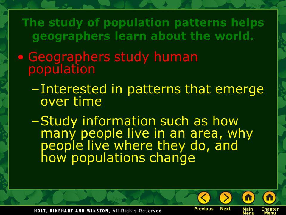 Geographers study human population