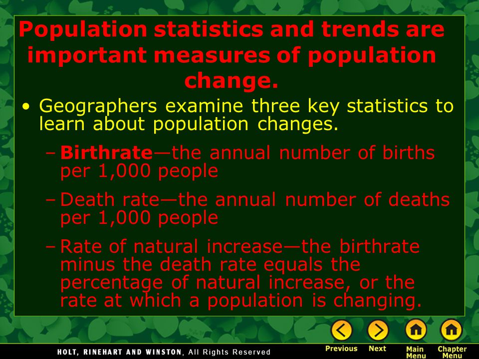 Population statistics and trends are important measures of population change.