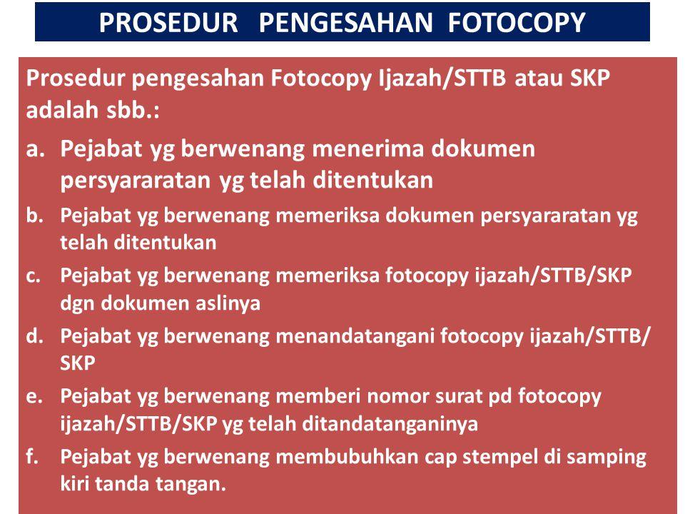 PROSEDUR PENGESAHAN FOTOCOPY