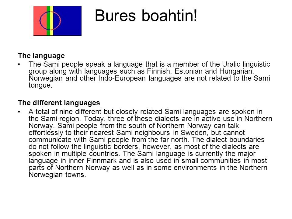 Bures boahtin! The language