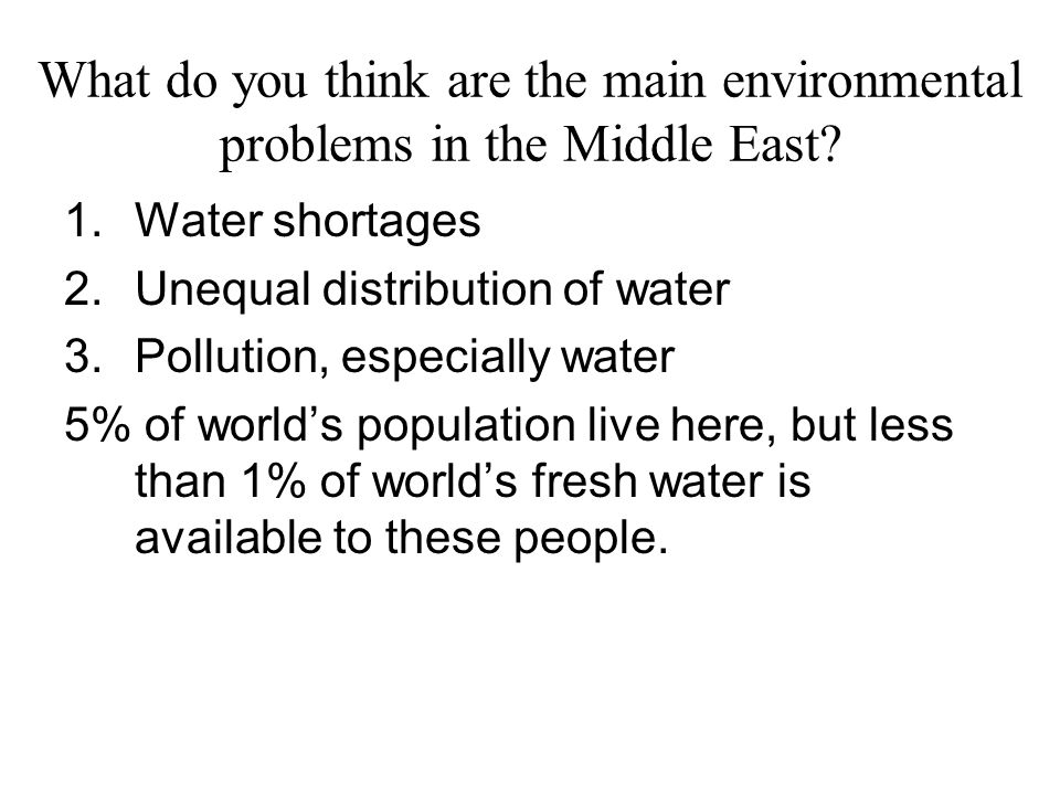 What do you think are the main environmental problems in the Middle East