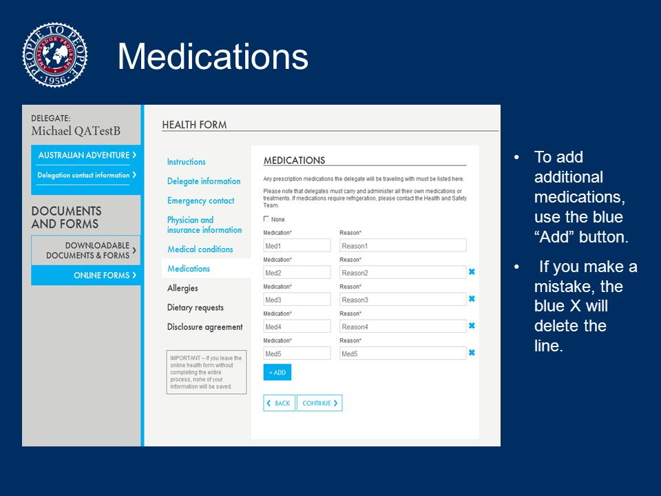 Medications To add additional medications, use the blue Add button.