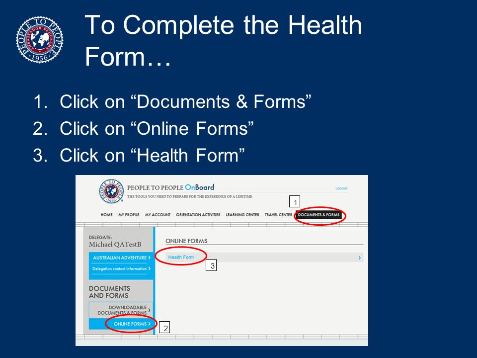 To Complete the Health Form…
