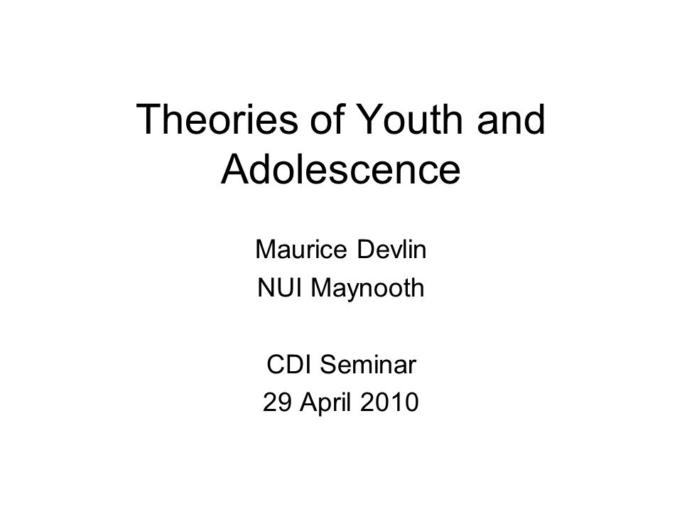 Theories of Youth and Adolescence