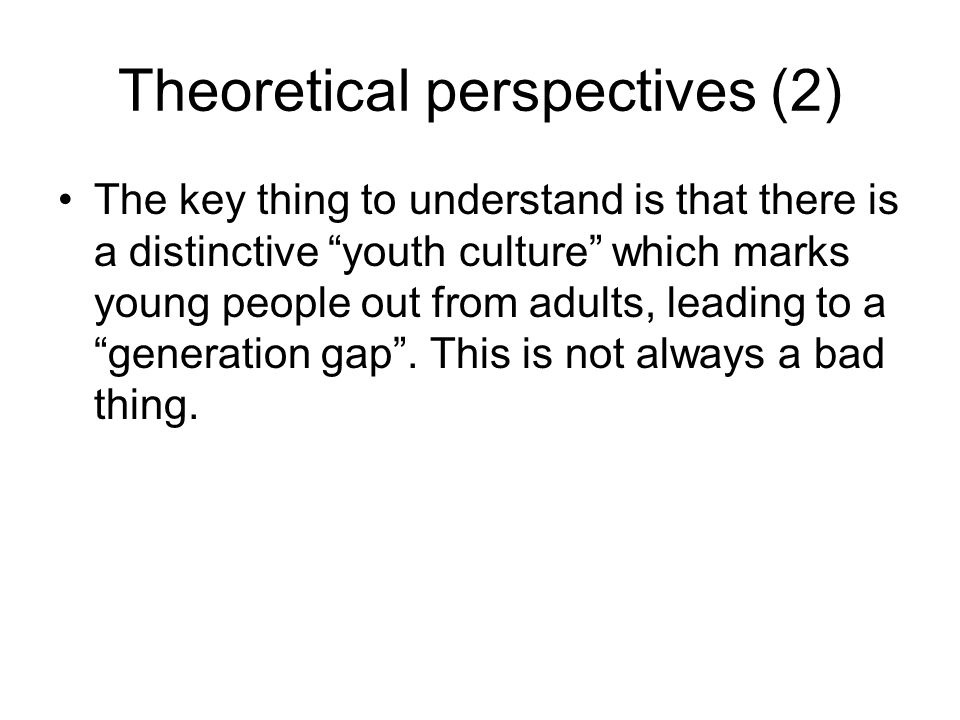 Theoretical perspectives (2)