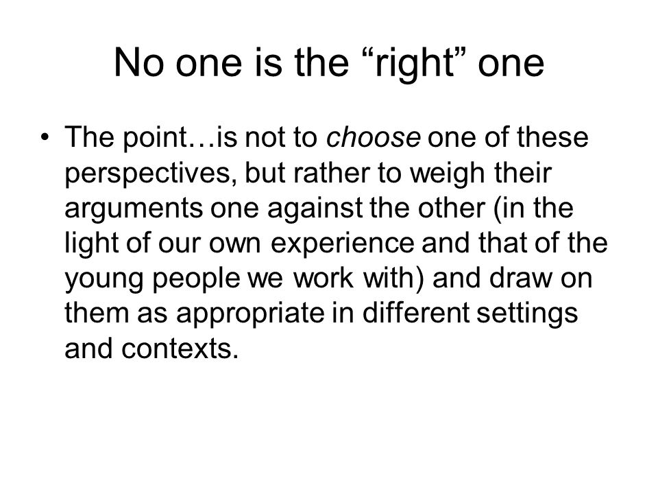 No one is the right one