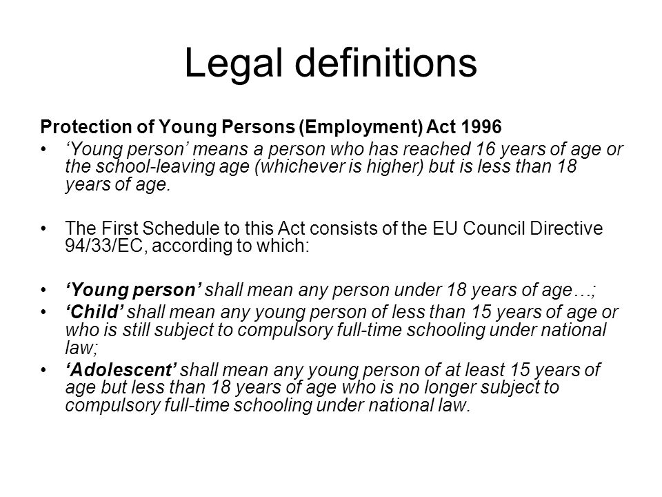 Legal definitions Protection of Young Persons (Employment) Act 1996