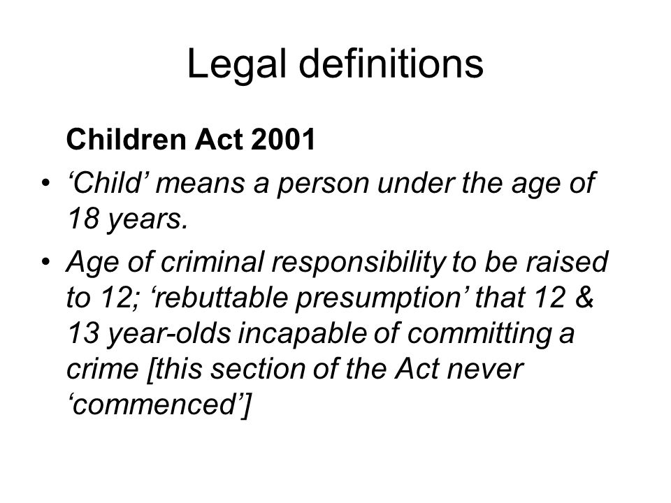 Legal definitions Children Act 2001