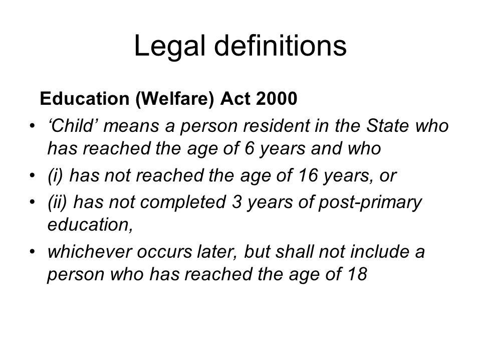 Legal definitions Education (Welfare) Act 2000