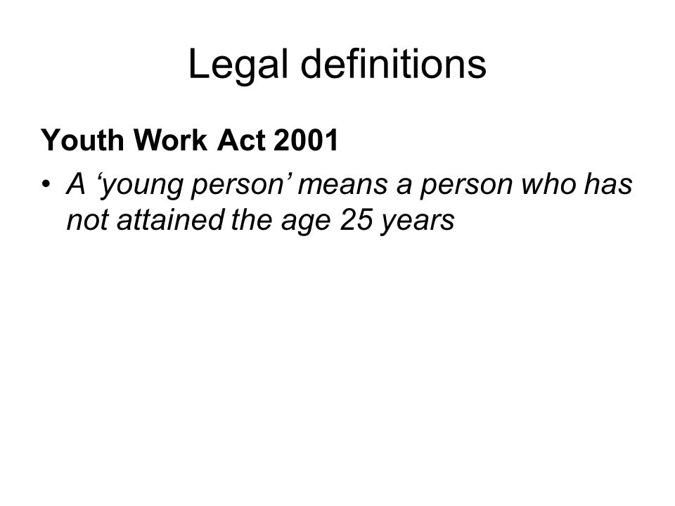 Legal definitions Youth Work Act 2001