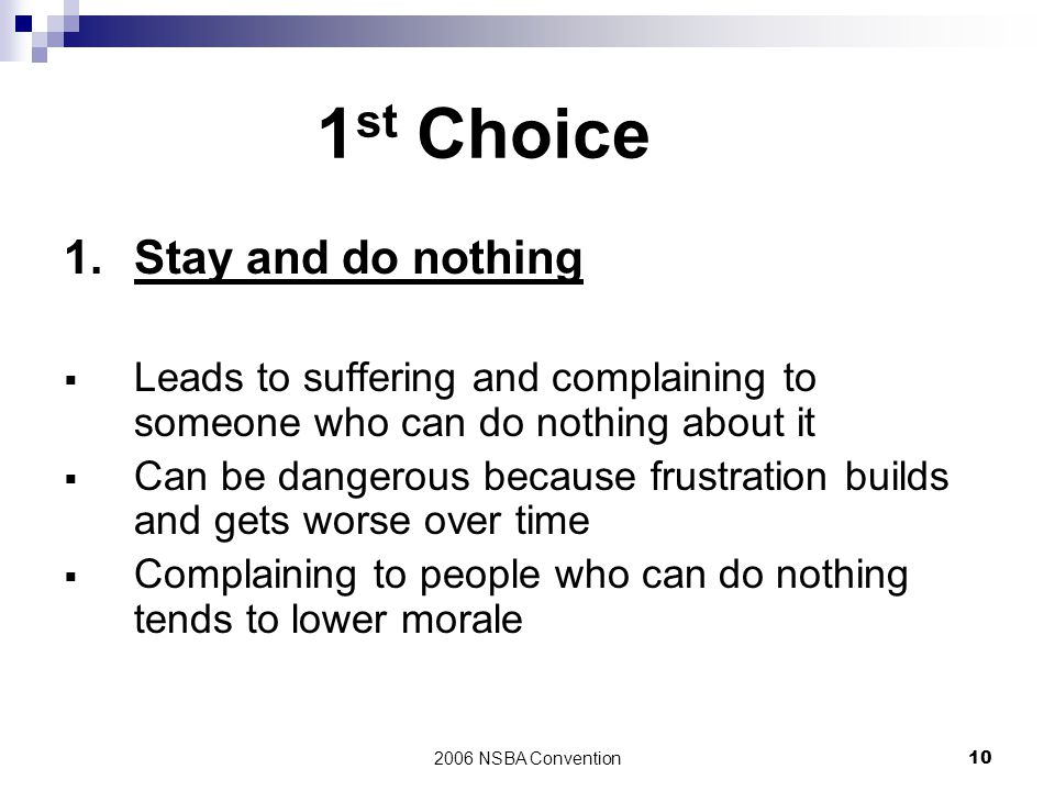 1st Choice 1. Stay and do nothing