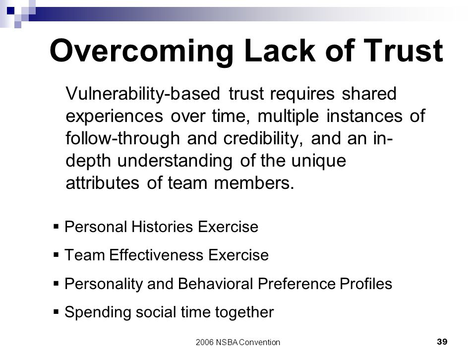 Overcoming Lack of Trust