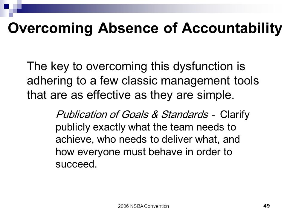 Overcoming Absence of Accountability