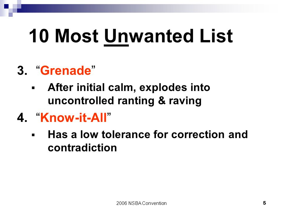 10 Most Unwanted List 3. Grenade 4. Know-it-All